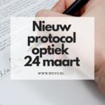 Nieuw protocol optiek: 24 maart 2020