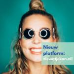 Nieuw platform: zie wat je kan!