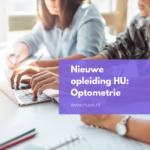 Nieuwe deeltijd opleiding HU: Optometrie