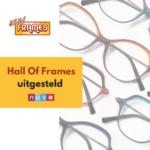 Hall of Frames uitgesteld