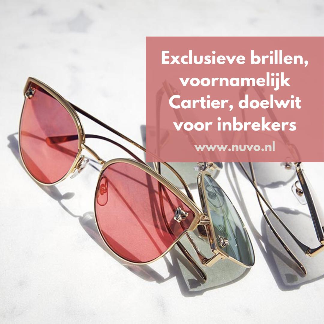 Exclusieve brillen, voornamelijk Cartier, doelwit voor inbrekers