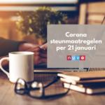 Corona: steunmaatregelen per 21 januari