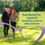 Bold Optical Fair wederom verplaatst: nu naar eind mei
