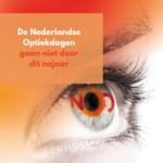 De Nederlandse Optiekdagen gaan niet door